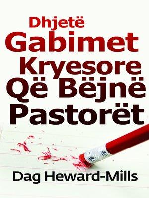 cover image of Dhjetë Gabimet Kryesore Që Bëjnë Pastorët