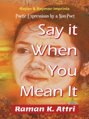 cover image of Say it When You Mean it