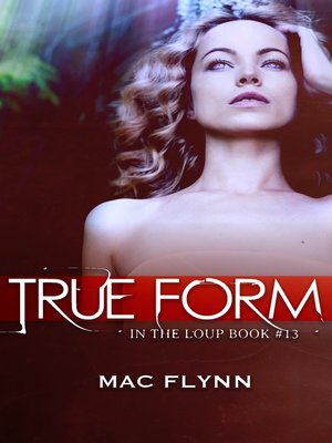 cover image of True Form (In the Loup