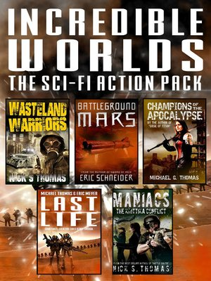cover image of Incredible Worlds--The Sci Fi Action Pack (5 Full Length Novels)