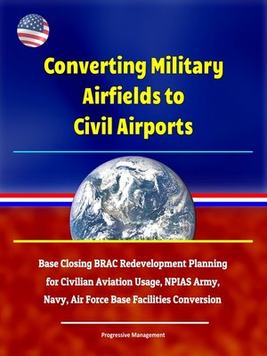 cover image of Converting Military Airfields to Civil Airports
