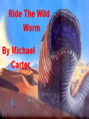 cover image of Ride the Wild Worm
