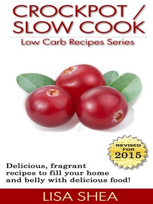 cover image of CrockPot / Slow Cook Low Carb Recipes