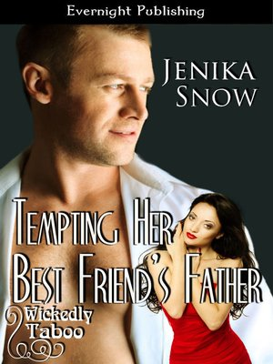 cover image of Tempting Her Best Friend's Father