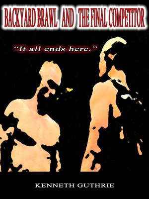 cover image of Backyard Brawl and the Final Competitor (Combined Edition)