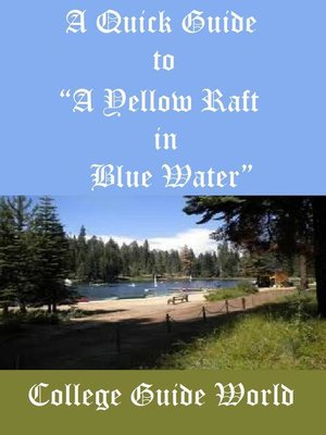 """cover image of A Quick Guide to """"A Yellow Raft in Blue Water"""""""