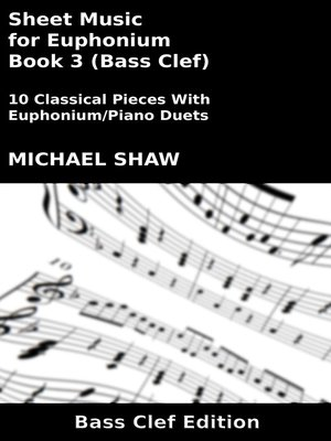 cover image of Sheet Music for Euphonium--Book 3 (Bass Clef)