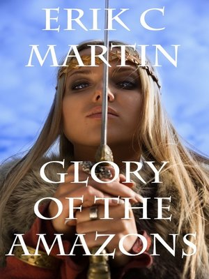 cover image of Glory of the Amazons