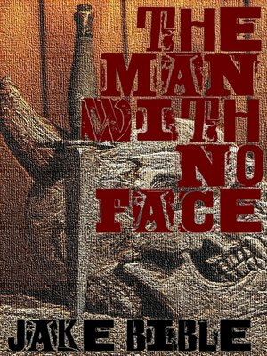 cover image of The Man With No Face