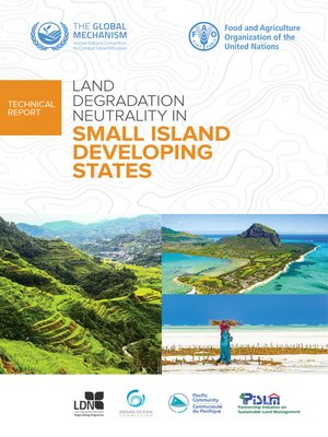 cover image of Land Degradation Neutrality in Small Island Developing States