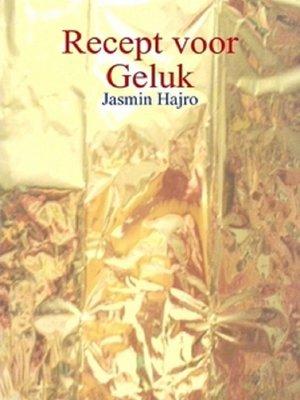 cover image of Recept voor geluk