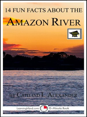cover image of 14 Fun Facts About the Amazon River