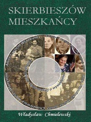 cover image of Skierbieszów. Mieszkańcy