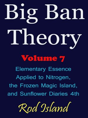 cover image of Elementary Essence Applied to Nitrogen, the Frozen Magic Island, and Sunflower Diaries 4th, Volume 7
