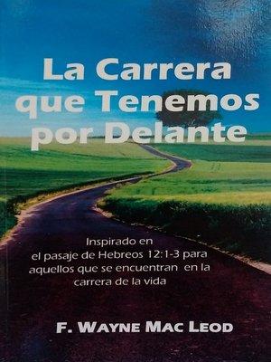 cover image of La Carrera que Tenemos por Delante