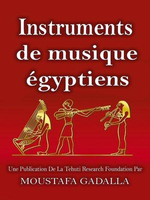 cover image of Instruments De Musique Égyptiens