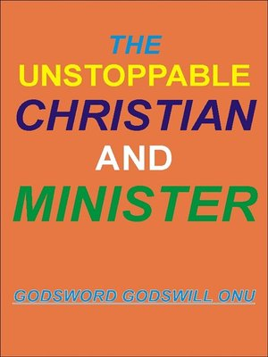 cover image of The Unstoppable Christian and Minister