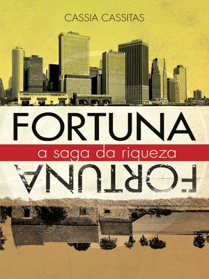 cover image of Fortuna a Saga da Riqueza
