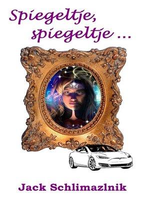 cover image of Spiegeltje, spiegeltje ...