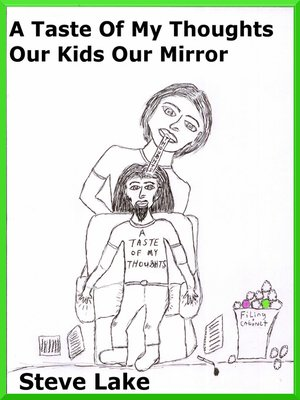 cover image of A Taste of My Thoughts Our Kids Our Mirror
