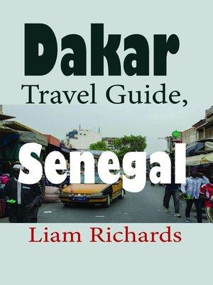 cover image of Dakar Travel Guide, Senegal