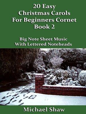 cover image of 20 Easy Christmas Carols For Beginners Cornet