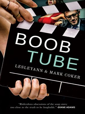 cover image of Boob Tube (a Soap Opera Novel)