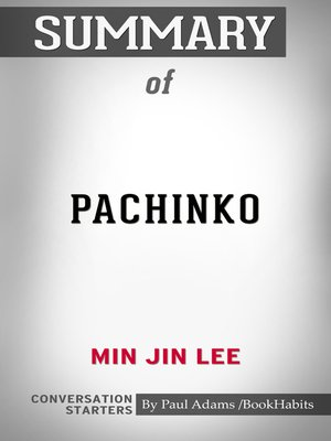 cover image of Summary of Pachinko by Min Jin Lee / Conversation Starters