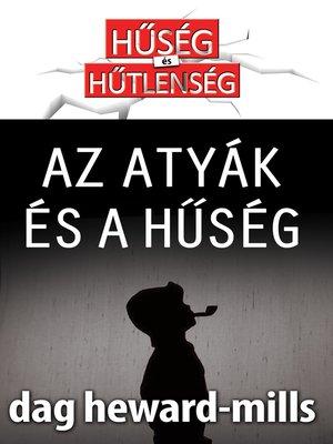 cover image of Az Atyák És a Hűség