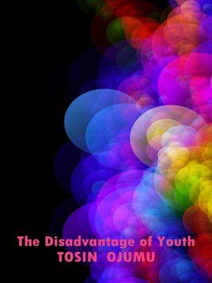 cover image of The Disadvantage of Youth?