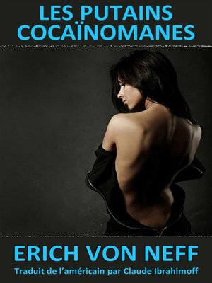 cover image of Les Putains Cocaïnomanes