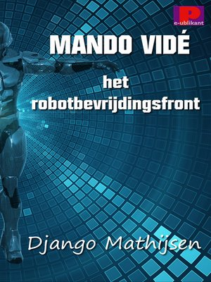 cover image of Mando Vidé en het robotbevrijdingsfront