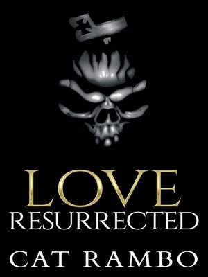 cover image of Love, Resurrected