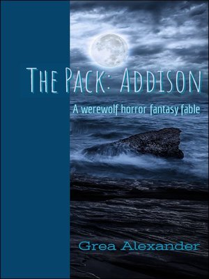 cover image of Addison--A werewolf horror fantasy fable