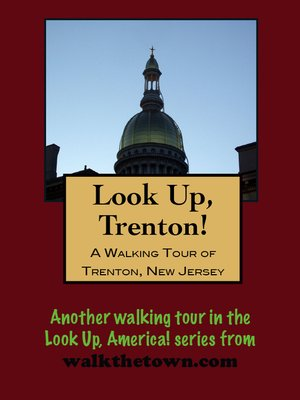 cover image of A Walking Tour of Trenton, New Jersey