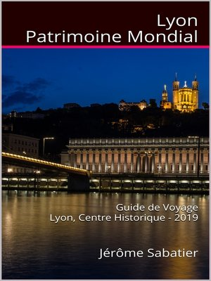 cover image of Lyon Patrimoine Mondial