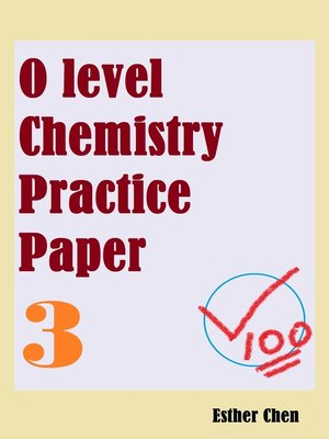 cover image of O Level Chemistry Practice Papers 3