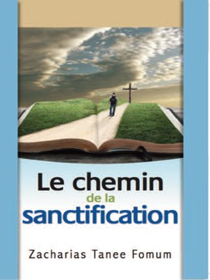 cover image of Le Chemin De La Sanctification