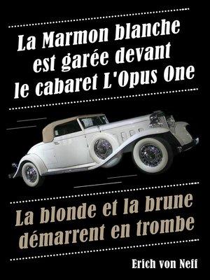 cover image of La Marmon blanche est garée devant le cabaret L'Opus One