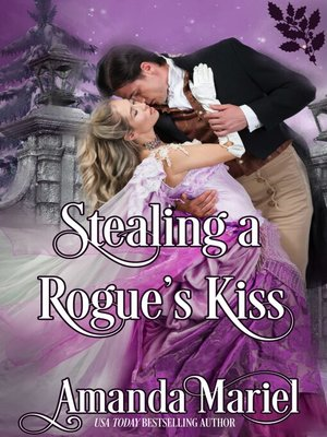 cover image of Stealing a Rogue's Kiss