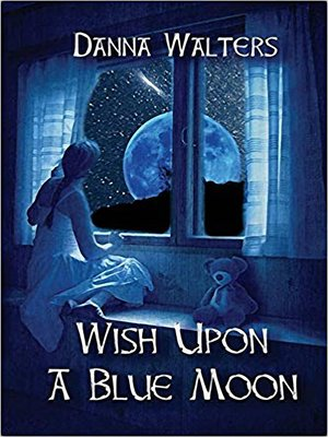 cover image of Wish upon a Blue Moon