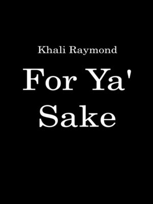 cover image of For Ya' Sake