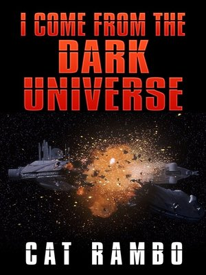 cover image of I Come From the Dark Universe