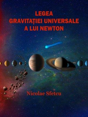 cover image of Legea gravitației universale a lui Newton