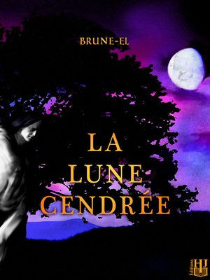 cover image of La lune cendrée