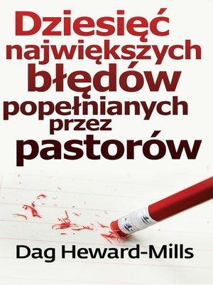 cover image of Dziesięć Największych Błędów Popełnianych Przez Pastorów