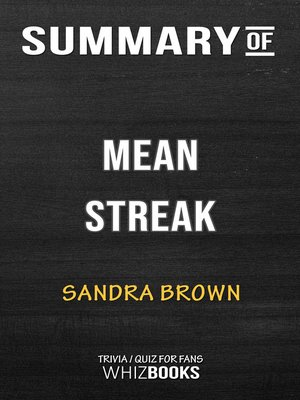cover image of Summary of Mean Streak by Sandra Brown / Trivia/Quiz for Fans