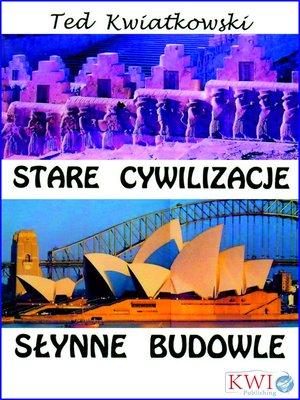 cover image of Stare cywilizacje słynne budowle