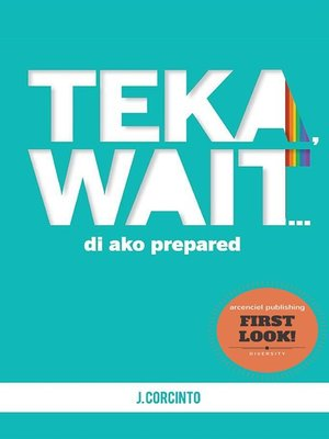 cover image of Teka, Wait...Pasilip Muna!
