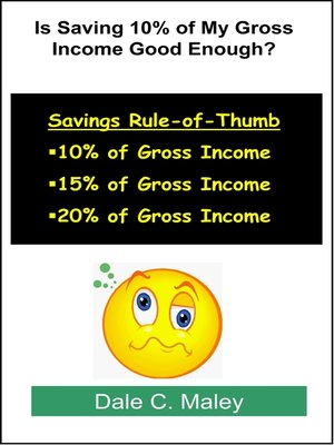 cover image of Is Saving 10% of My Gross Income Good Enough?